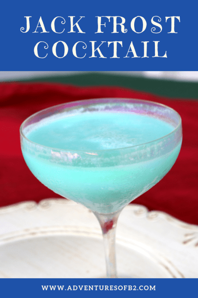 jack frost cocktail is a wintery cocktail that is bright as it is flavorful. Surprise your party guest with this delicious Christmas cocktail. #christmascocktails #holidaydrinks #dessertcocktail