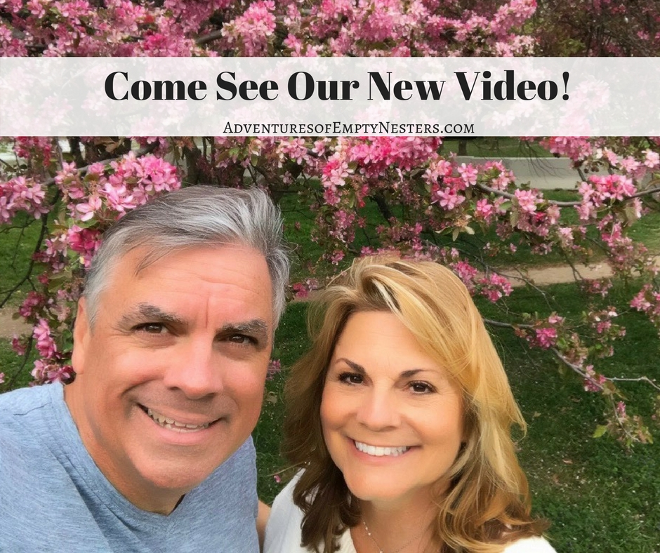 We Have Exciting News! Come See Our New Video for Adventures of Empty Nesters