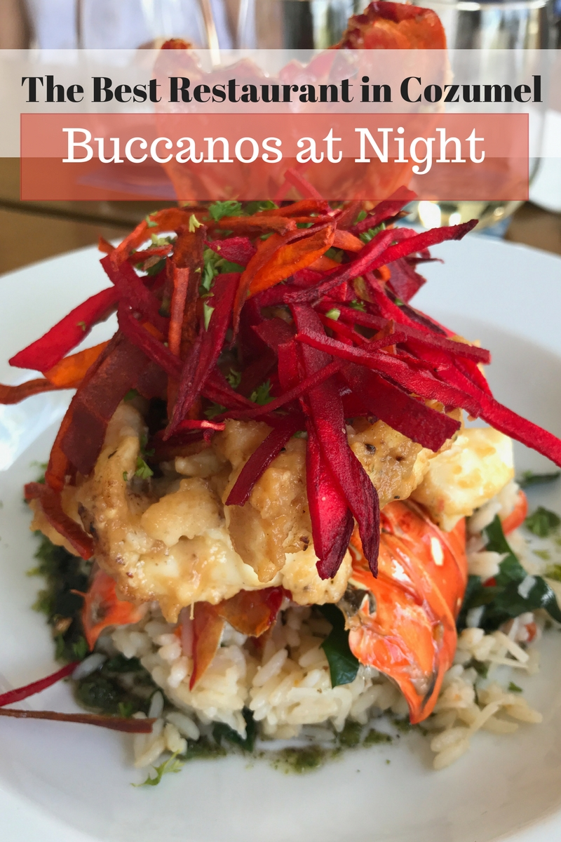 The Very Best Restaurant in Cozumel: Buccanos at Night