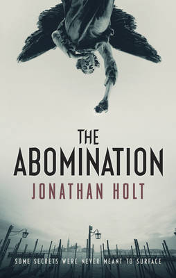 Review: The Abomination by Jonathan Holt