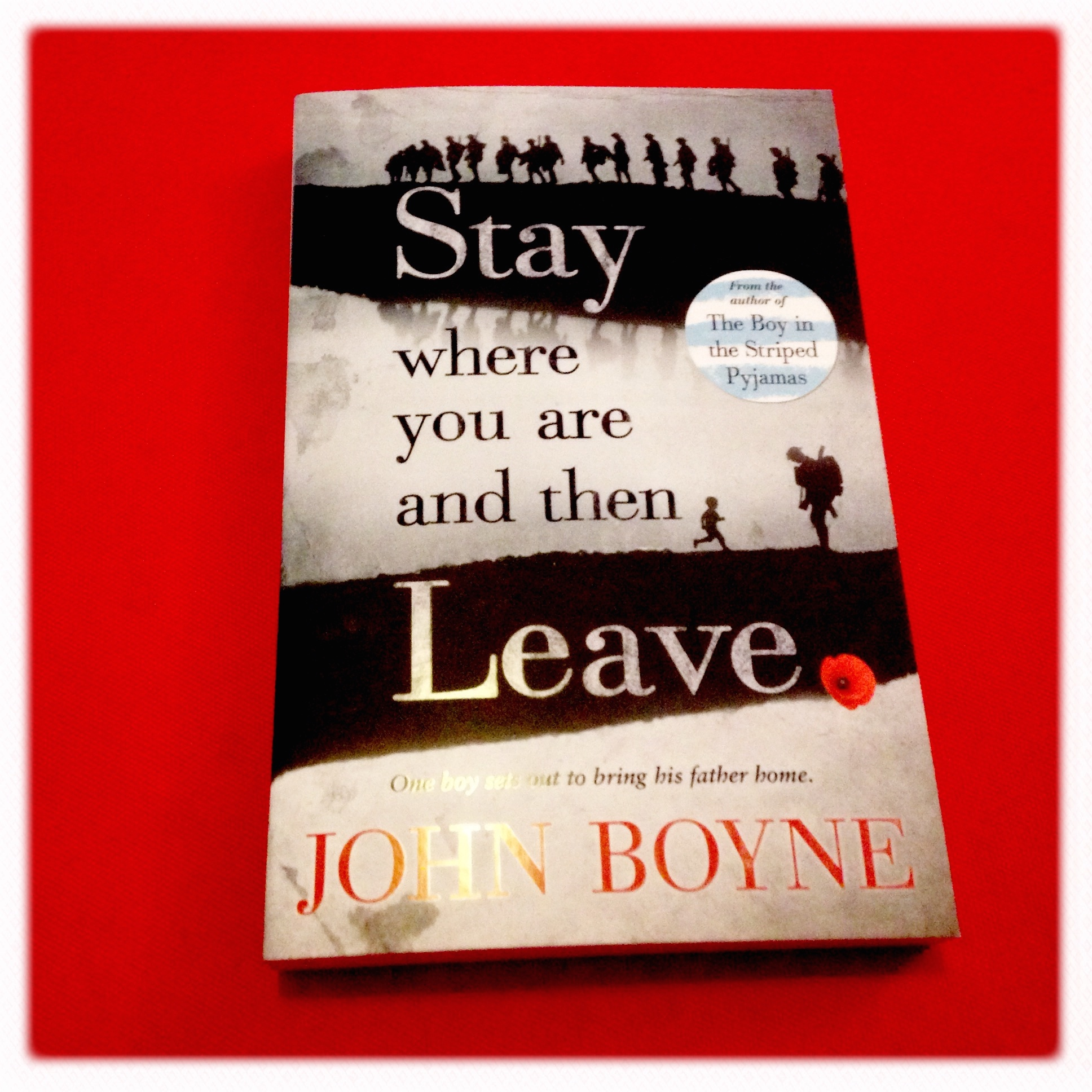 What I'll be reading before #LightsOut - Stay Where You Are And Then Leave by John Boyne