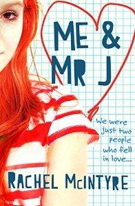 Me & Mr J by Rachel McIntyre
