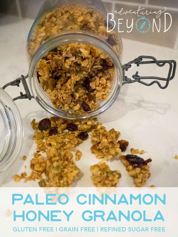 Big crunchy clusters of grain free, gluten free, refined sugar free, paleo cinnamon honey granola. www.adventuringbeyond.com