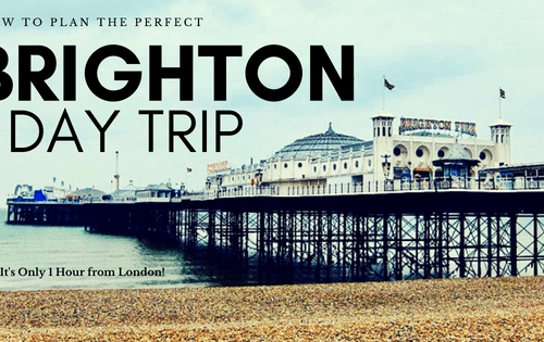 How to Plan the Perfect Brighton Day Trip