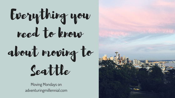 Moving Mondays: Things to Know Before Moving to Seattle