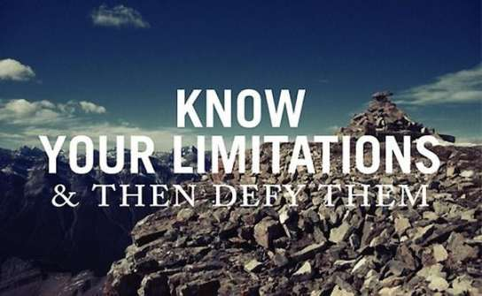 know-your-limitations-then-defy-them