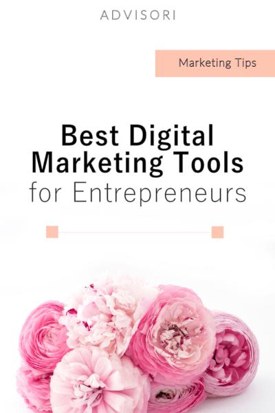 best digital marketing tools for entrepreneurs