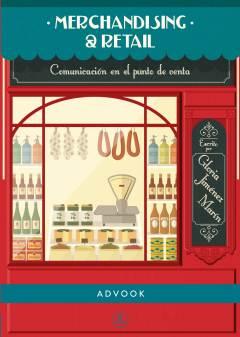 Portada del libro Merchandising y Retail. Comunicación en el punto de venta