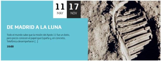 Espacio Efemerides Fundacion Telefonica Exposicion De Madrid a la Luna Programa Apolo