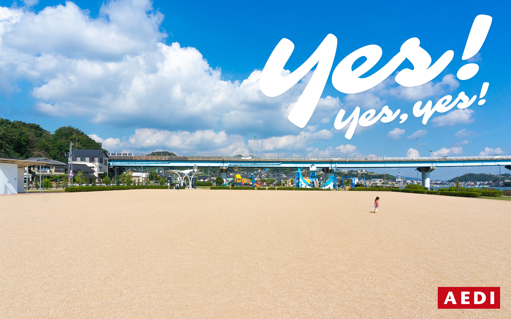 Yes! Yes, yes! 岡山県倉敷市のホームページ制作/Web制作・デザイン会社 AEDI株式会社