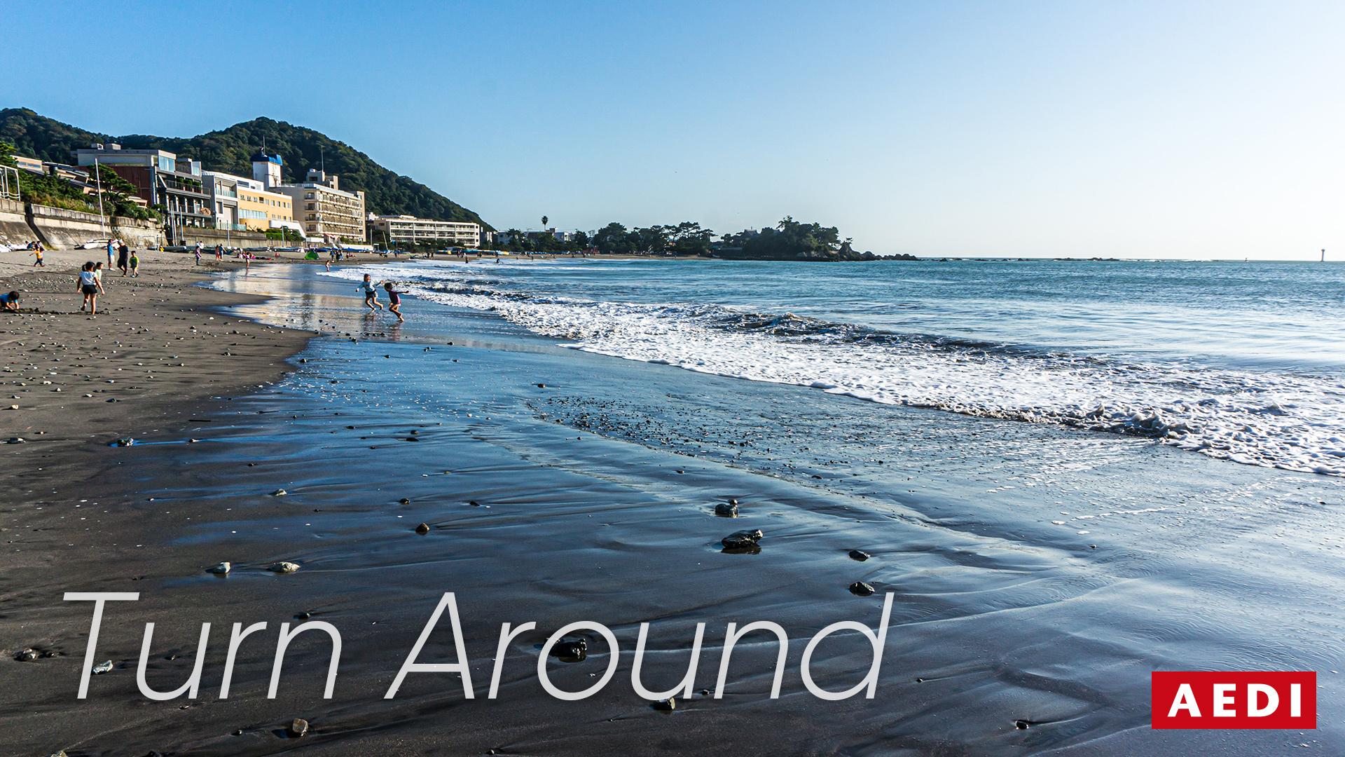 Turn Around – 好転する 回復する 岡山県倉敷市のWeb制作・デザイン会社 AEDI株式会社