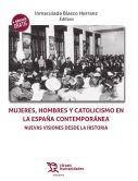 Libro colectivo: Mujeres, hombres y catolicismo en la España contemporánea. Nuevas visiones desde la historia.