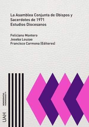 Nuevo libro sobre Asamblea Conjunta de Obispos y Sacerdotes de 1971.