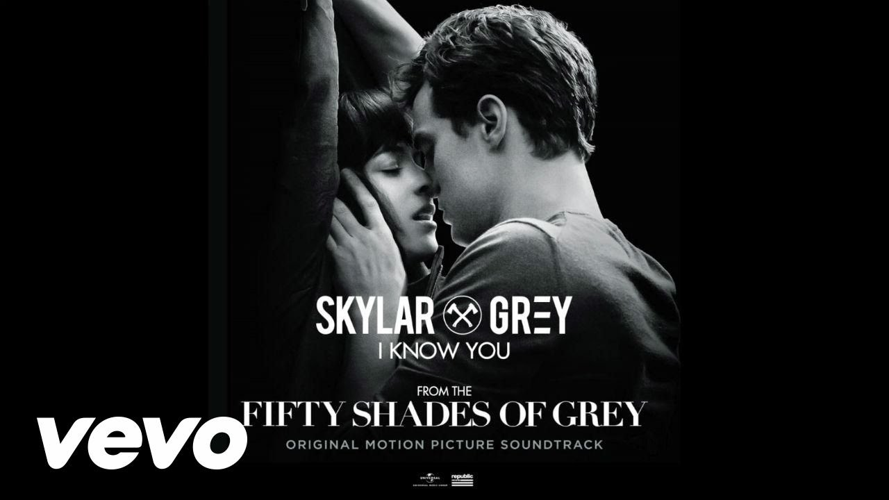 Skylar Grey I Know You 50 Shades Of Soundtrack