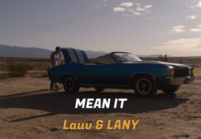 Lauv & LANY – Mean It