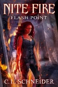 Cover for C. L. Schneider's Urban Fantasy, Night Fire: Flash Point