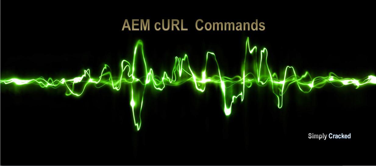 Adobe CQ5 AEM cURL Commands   AEM CQ5 Tutorials