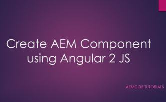 AEM component using angular 2 js