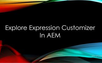 expression customizer aem