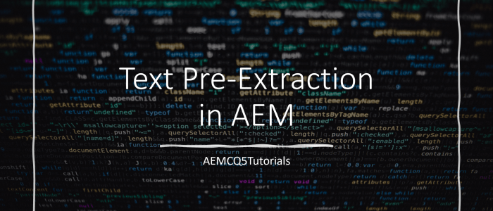 text-pre-extraction-aem