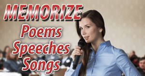Memorize Poems speeches songs