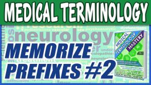 medical-terminology-memorize-video-prefixe-2