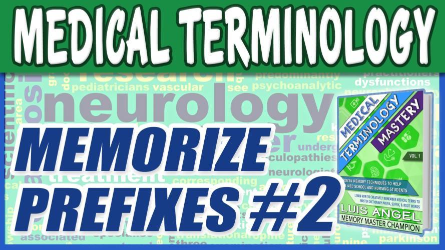 Medical Terminology Prefixes 2