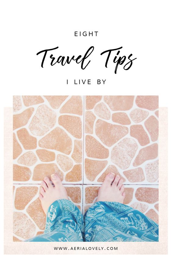 8 travel tips i live by