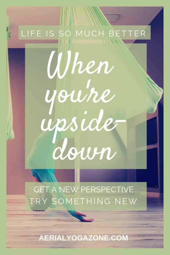 Life is better when you're upside down