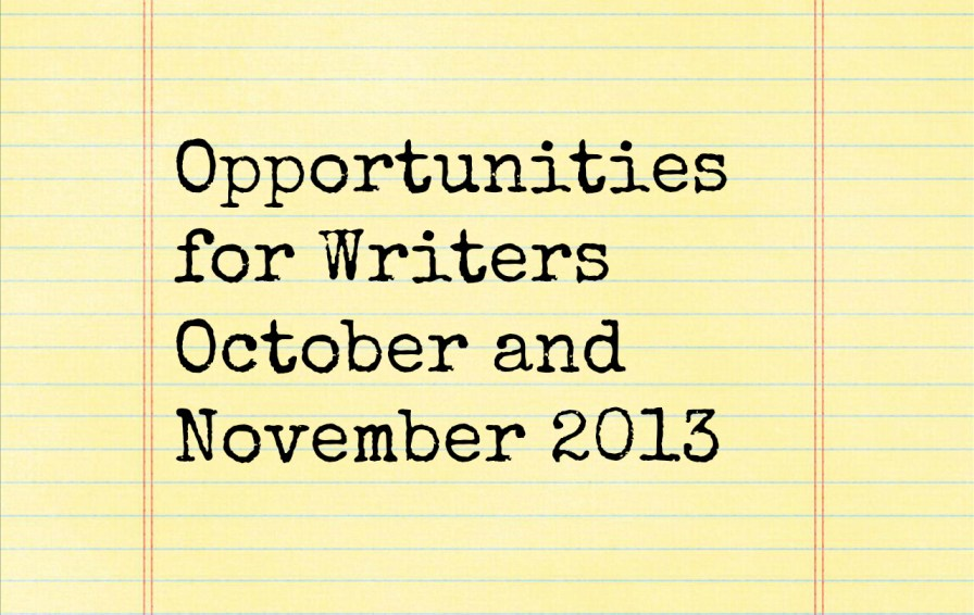 Opportunities for Writers October and November 2013