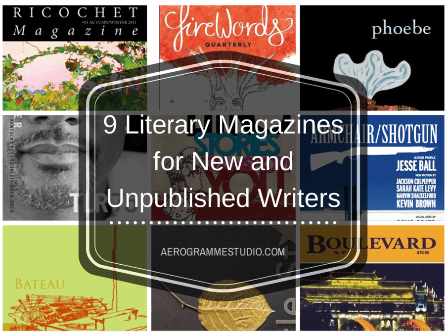 Literary Magazines for New and Unpublished Writers