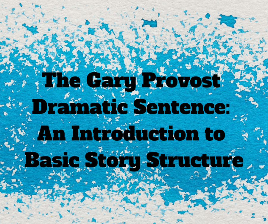 The Gary Provost Dramatic Sentence