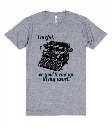 christmas gifts for writers careful or youll end up in my novel tshirt