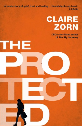 The Protected by Claire Zorn