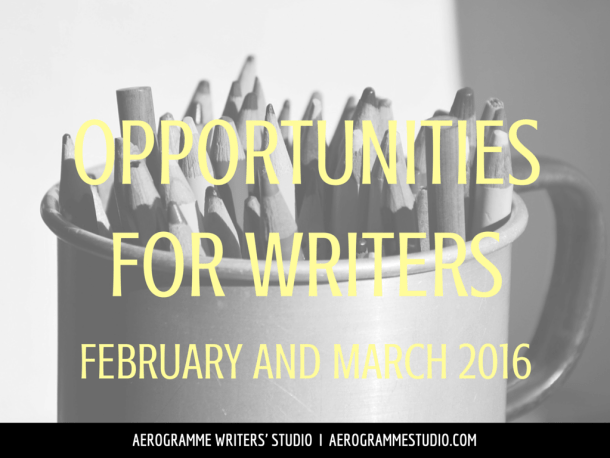 Opportunities for Writers February and March 2016