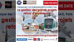 """La gestion des grands projets ; retour d'expérience""""-11 et 12 Déc. 2018-DGAC, Paris-Académie de l'Air et de l'Espace et Académie des Technologies- @ DGAC, Paris"""