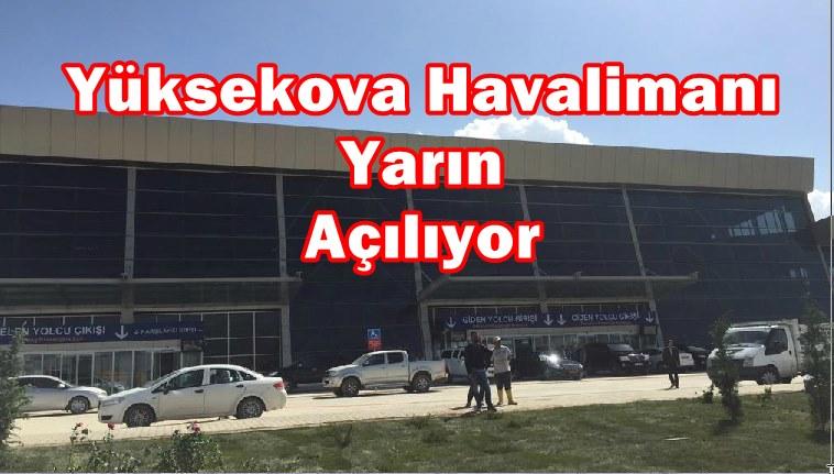 Yüksekova Havalimanı Yarın Açılıyor
