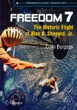 Freedom 7: Historic Flight of Alan Shepard