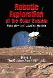 Robotic Exploration of the Solar System Book