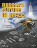 Russia's Future in Space: The Untold Story Book