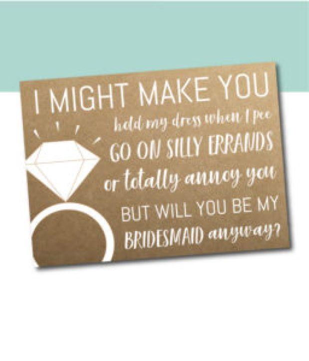 I Might Make You Bridesmaid Ask Card