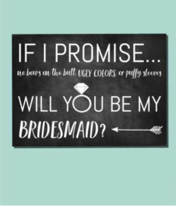 If I Promise Bridesmaid Ask Card