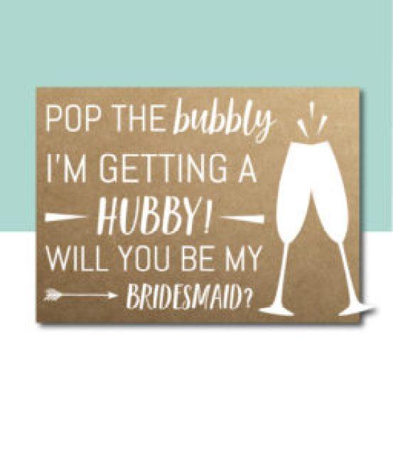 Pop the Bubbly Bridesmaid Card