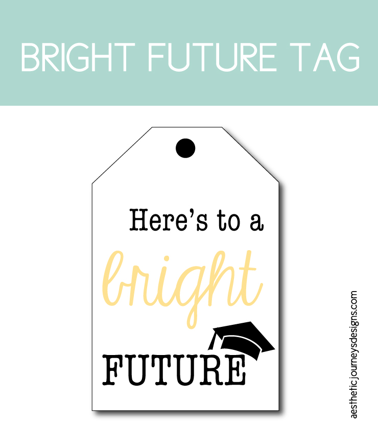 Here's to a Bright Future Printable Tag