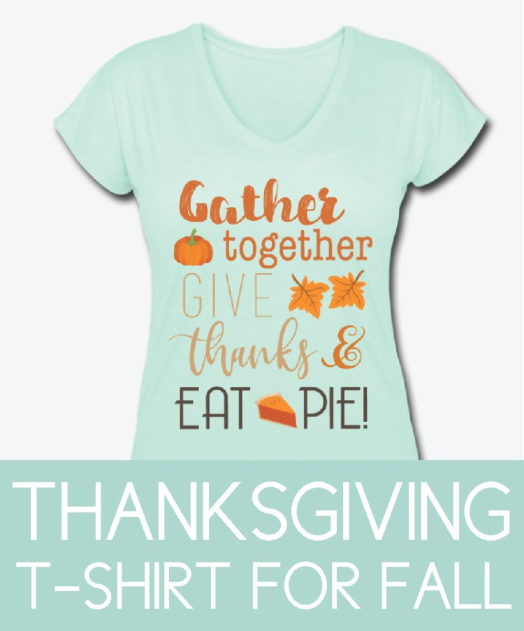 mint green shirt with thanksgiving quote