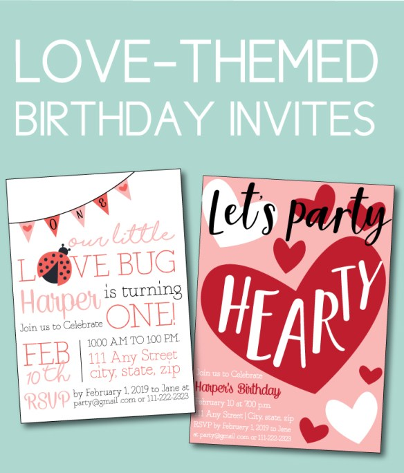 Valentines Ideas For A Love Themed Birthday Party At Any Age