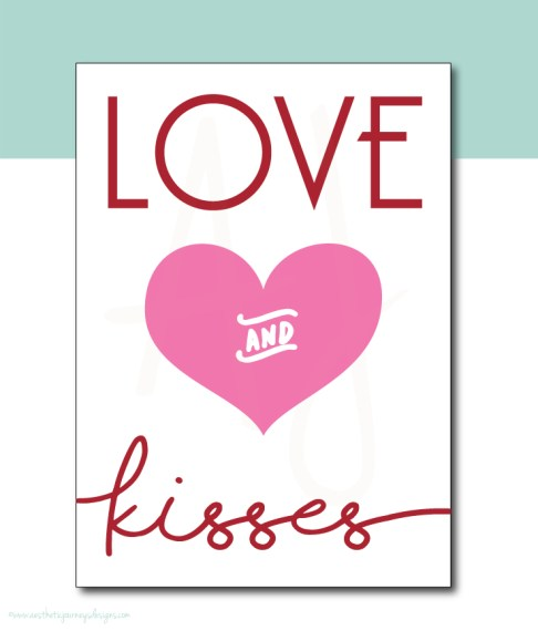 Love and Kisses Printable Sign or Card