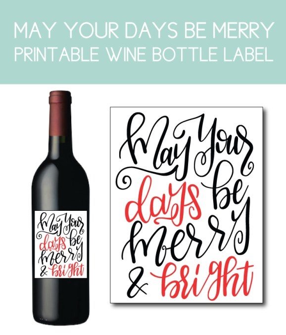 May Your Days Be Merry and Bright Wine Bottle Label