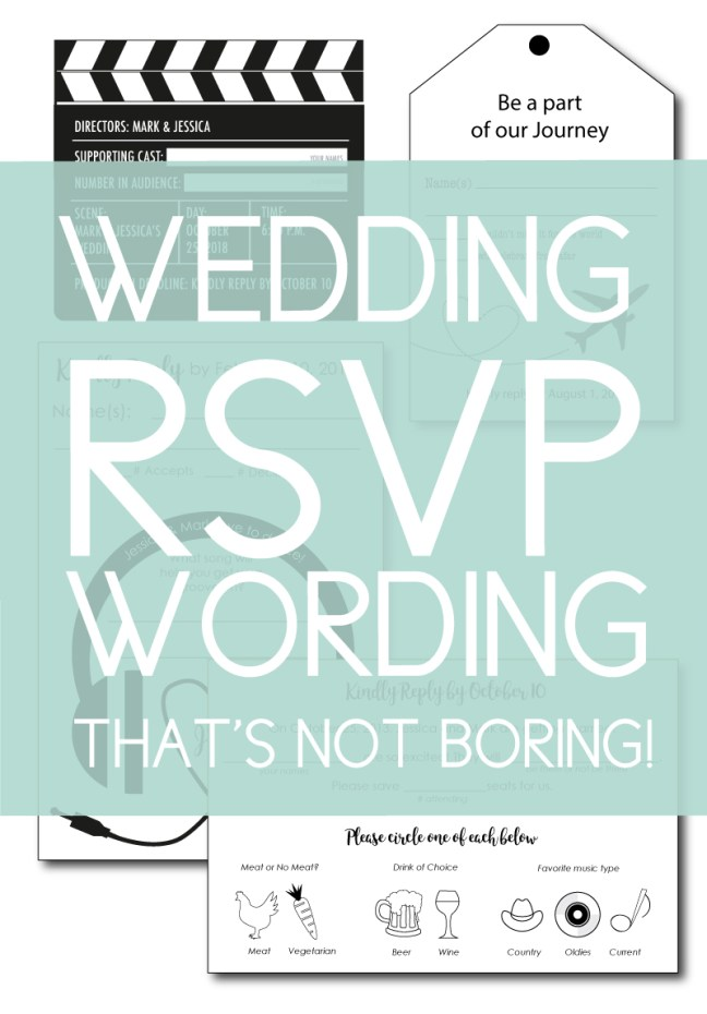 Are normal RSVPs a thing of the past? If so, find new wedding rsvp wording and designs that aren't boring to give your wedding some flair!