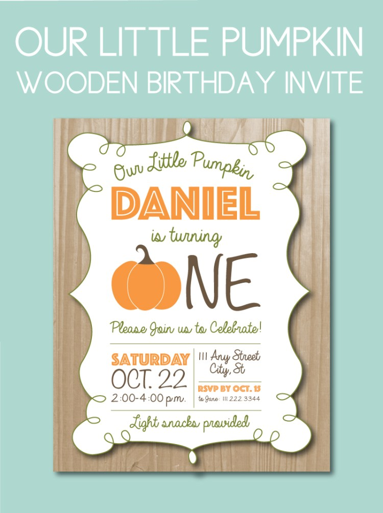 our little pumpkin birthday invite with wooden back